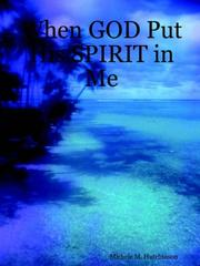 Cover of: When GOD Put His SPIRIT in Me