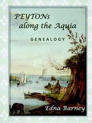 Cover of: PEYTONs along the Aquia ~ Genealogy