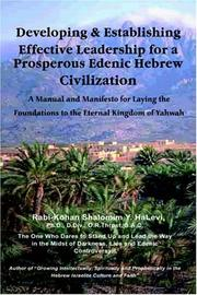 Cover of: Developing and Establishing Effective Leadership for a Prosperous Edenic Hebrew Civilization