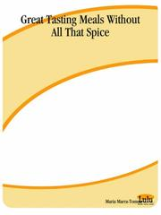 Cover of: Great Tasting Meals Without All That Spice