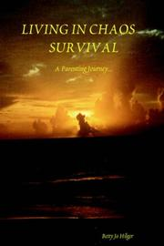 Cover of: LIVING IN CHAOS SURVIVAL