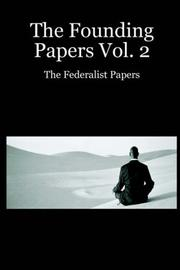 Cover of: The Founding Papers Vol. 2