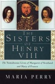 Cover of: The sisters of Henry VIII
