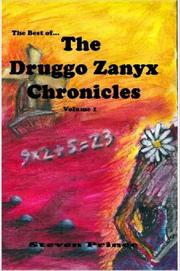 Cover of: The Best of the Druggo Zanyx Chronicles, Volume 1