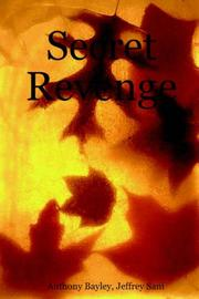 Cover of: Secret Revenge | Jeffrey Sani, Anthony Bayley