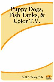 Cover of: Puppy Dogs, Fish Tanks, & Color T.V