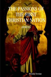 Cover of: THE PASSIONS OF THE FIRST CHRISTIAN NATION
