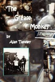 Cover of: The Grease Monkey