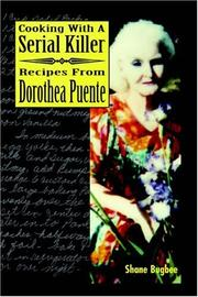 Cover of: Cooking with a Serial Killer Recipes From Dorothea Puente