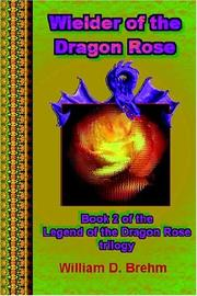 Cover of: Wielder of the Dragon Rose