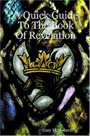 Cover of: A Quick Guide To The Book Of Revelation