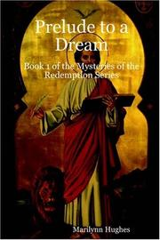 Cover of: Prelude to a Dream | Marilynn Hughes