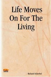 Cover of: Life Moves On For The Living