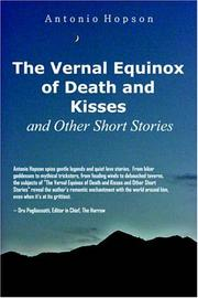 Cover of: The Vernal Equinox of Death and Kisses and other Short Stories