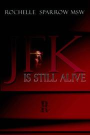 Cover of: JFK is Still Alive