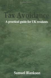 Cover of: Tax Avoidance A practical guide for UK residents | Samuel Blankson