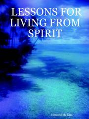 Cover of: LESSONS FOR LIVING FROM SPIRIT