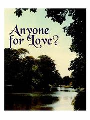 Cover of: ANYONE FOR LOVE?