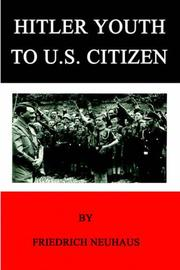 Cover of: HITLER YOUTH TO U.S. CITIZEN