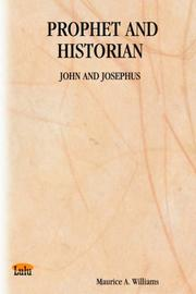 Cover of: PROPHET AND HISTORIAN