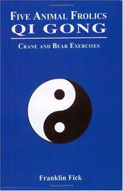 Cover of: Five Animal Frolics Qi Gong