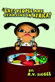 Cover of: EAT! PEOPLE ARE STARVING IN AFRICA!