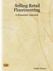 Cover of: Selling Retail Floorcovering - A Humanistic Approach