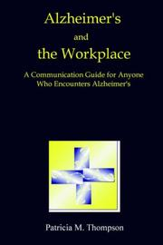 Cover of: Alzheimer's and the Workplace