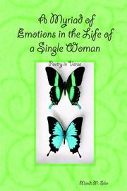 Cover of: A Myriad of Emotions in the Life of a Single Woman