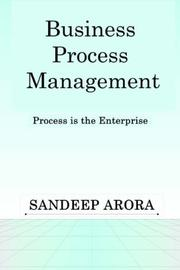 Cover of: Business Process Management. Process is the Enterprise