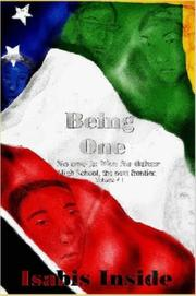 Cover of: Being One - No One is like No Other. High School- The next frontier. v. 1 (High School- the Next Frontier)