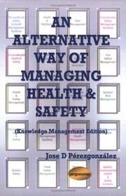 Cover of: An Alternative Way of Managing Health & Safety