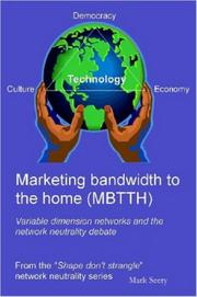 Cover of: Marketing bandwidth to the home (MBTTH)