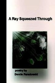 Cover of: A Ray Squeezed Through