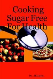 Cover of: Cooking Sugar Free For Health