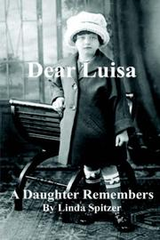 Cover of: Dear Luisa A Daughter Remembers