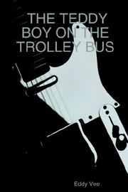Cover of: THE TEDDY BOY ON THE TROLLEY BUS
