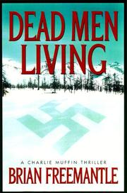 Cover of: Dead men living | Freemantle, Brian.