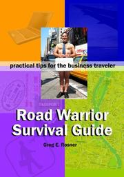 Cover of: Road Warrior Survival Guide|practical tips for the business traveler