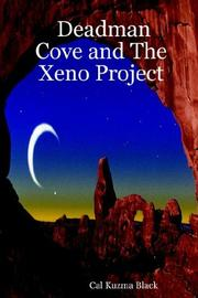Cover of: Deadman Cove and The Xeno Project