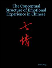 Cover of: The Conceptual Structure of Emotional Experience in Chinese | Brian King