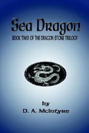 Cover of: Sea Dragon - Book Two of the Dragon Stone Trilogy