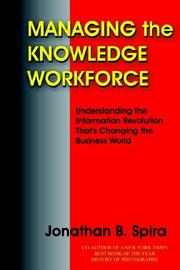 Cover of: Managing the Knowledge Workforce