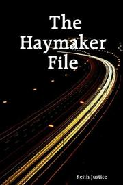 Cover of: The Haymaker File