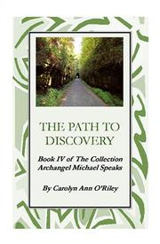 Cover of: The Path To Discovery Book IV of The Collection Archangel Michael Speaks