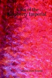 Cover of: A Six of the Raspberry Imperial | Jason, Price Everett