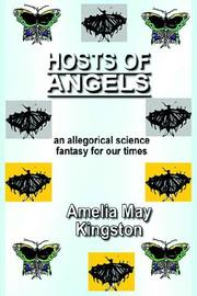 Cover of: Hosts of Angels | Amelia, May Kingston