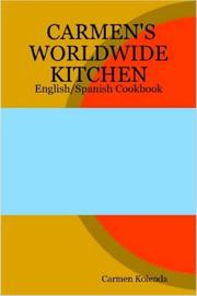Cover of: CARMEN'S WORLDWIDE KITCHEN - English/Spanish Cookbook