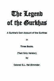 Cover of: The Legend of the Gurkhas