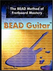 Cover of: The BEAD Method of Fretboard Mastery